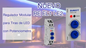 Regulador modular para tiras Led RE EL1 LE2 de Dinuy